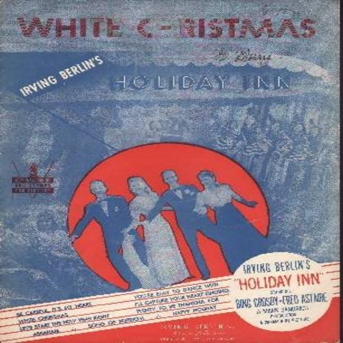 Crosby, Bing - White Christmas - Sheet Music of the Chrismas Favorite immortalized by Bing Crosby. NICE cover art from film -Holiday Inn- There is considerable pencil marking on the notes. A Collector's Item! - VG7/ - Sheet Music