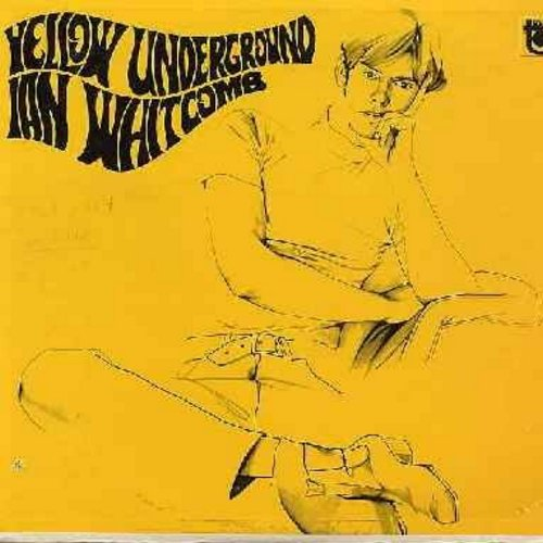 Whitcomb, Ian - Yellow Underground: Lucky Jim, Luscious Slices, Memories Of An Old Soldier, Sadie Salome (vinyl MONO LP record) - M10/EX8 - LP Records