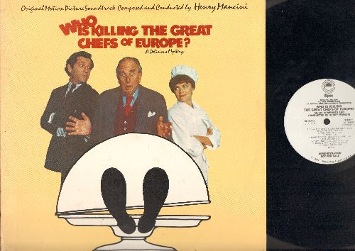 Mancini, Henry - Who's Killing The Great Chefs Of Europe? - Original Motion Picture Soundtrack Composed and Conducted by Henry Mancini (vinyl STEREO LP record, DJ advance pressing, track listing sticker on back cover) George Segal, Jaqueline Bissett, Robe