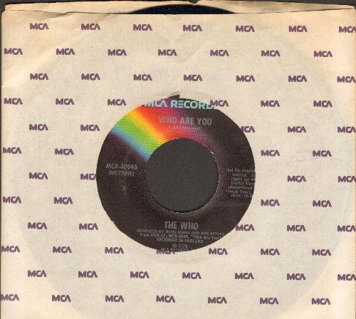 Who - Who Are You/Had Enough (with MCA company sleeve) - EX8/ - 45 rpm Records