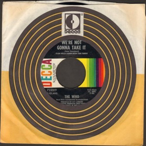 Who - We're Not Gonna Take It/I'm Free (with Decca company sleeve) - EX8/ - 45 rpm Records