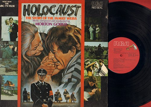 Holocaust - Holocaust - The Story Of The Family Weiss - Music composed and conducted by Morton Gould (vinyl STEREO LP record, gate-fold cover) - NM9/NM9 - LP Records