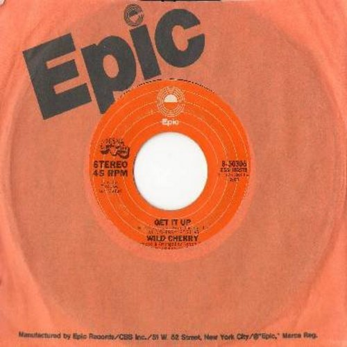 Wild Cherry - Get It Up/Baby Don't You Know (with Epic company sleeve) - NM9/ - 45 rpm Records