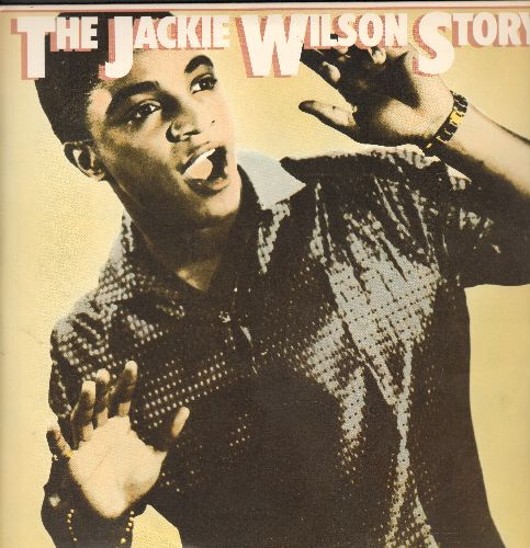 Wilson, Jackie - The Jackie Wilson Story: Reet Petite, To Be Loved, Lonely Teardrops, Whispers (Getting' Louder), Doggin' Around, Am I The Man (2 vinyl STEREO LP records in gate-fold cover, re-issue of vintage recordings) - NM9/EX8 - LP Records