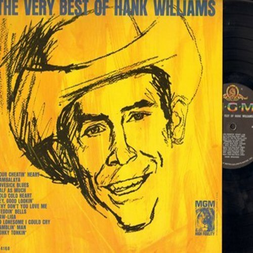 Williams, Hank - The Very Best Of: Your Cheatin' Heart, Jambalaya, Cold Cold Heart, Hey Good Lookin', Honky Tonkin', So Lonesome I Could Cry (vinyl MONO LP record) - VG7/VG7 - LP Records