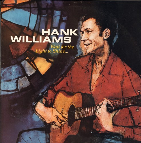 Williams, Hank - Wait For The Light To Shine: Going Home, Wait For The Light To Shine, Devil's Train, The Battle Of Armageddon (vinyl LP record, re-issue of vintage recordings) - M10/EX8 - LP Records