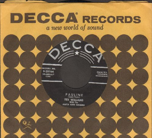 Williams, Tex - Pauline/New Nine Pound Hammer (with Decca company sleeve) - NM9/ - 45 rpm Records