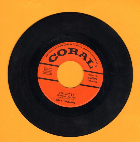 Williams, Billy - I'll Get By (As Long As I Have You)/It's Prayin' Time - EX8/ - 45 rpm Records