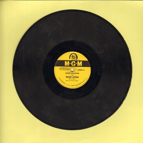 Williams, Hank - Dear John/Cold Cold Heart (10 inch 78 RPM record) - G5/ - 78 rpm