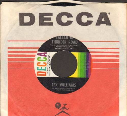 Williams, Tex - Ballad Of Thunder Road/Badman's Country (with Decca company sleeve) - M10/ - 45 rpm Records