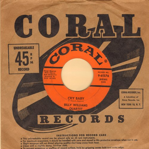 Williams, Billy - Cry Baby/A Crazy Little Palace (with Coral company sleeve) - EX8/ - 45 rpm Records
