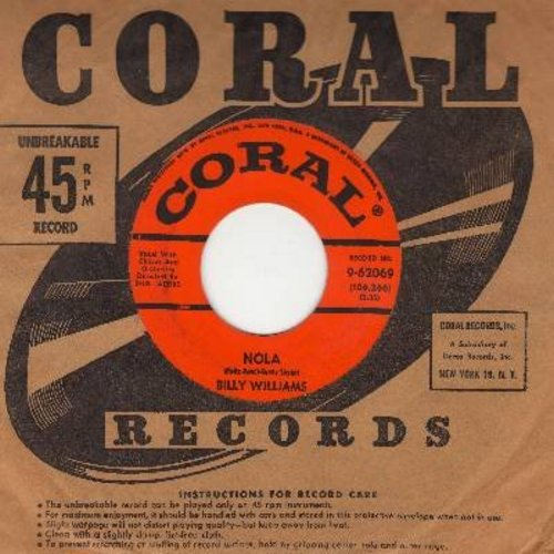 Williams, Billy - Nola/Tied To The Strings Of Your Heart (with vintage Coral company sleeve) - EX8/ - 45 rpm Records