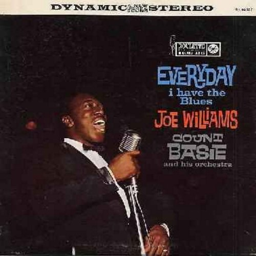 Williams, Joe & Count Basie - Everyday I Have The Blues: Shake Rattle & Roll, Just A Dream, What Did You Win, Baby Won't You Please Come Home (vinyl STEREO LP record) - NM9/VG7 - LP Records