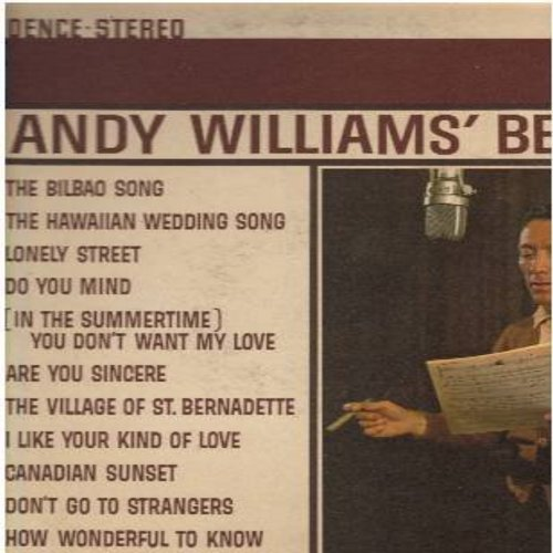 Williams, Andy - Andy Williams' Best: The Bilbao Song, Lonely Street, Canadian Sunset, Butterfly, The Hawaiian Wedding Song, Are You Sincere (vinyl STEREO LP record) - EX8/EX8 - LP Records