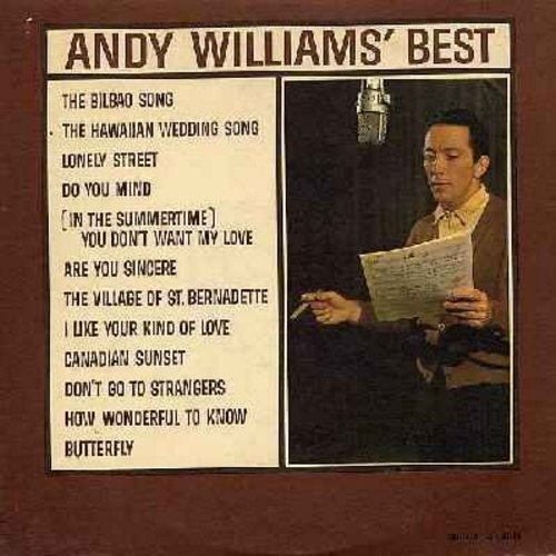 Williams, Andy - Andy Williams' Best: The Bilbao Song, Lonely Street, Canadian Sunset, Butterfly, The Hawaiian Wedding Song, Are You Sincere (vinyl MONO LP record) - M10/EX8 - LP Records