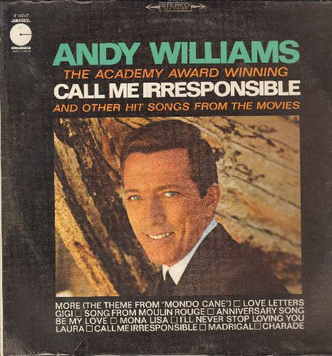 Williams, Andy - Call Me Irresponsible: More (Theme From Mondo Cane), Song From Moulin Rouge, I'll Never Stop Loving You, Mona Lisa (vinyl STEREO LP record, re-issue, SEALED, never opened!) - SEALED/SEALED - LP Records