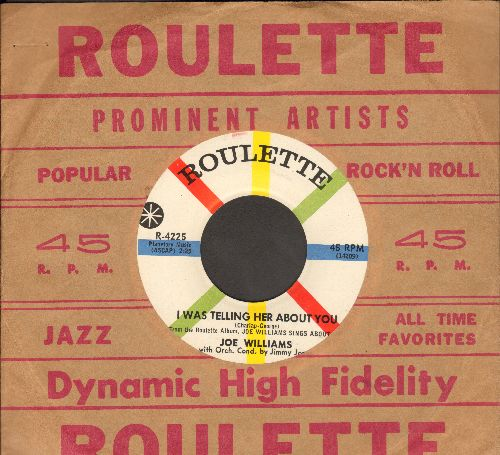 Williams, Joe - I Was Telling Her About You/Here's To My Lady (with vintage Roulette company sleeve) - NM9/ - 45 rpm Records