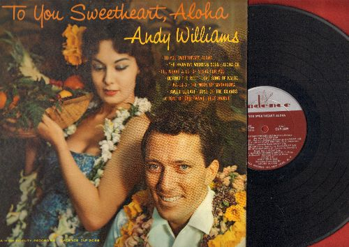 Williams, Andy - To You Sweetheart, Aloha: The Hawaiian Wedding Song, Blue Hawaii, Aloha Oe, Beyond The Reef (vinyl MONO LP record, 1959 first pressing) - VG7/EX8 - LP Records