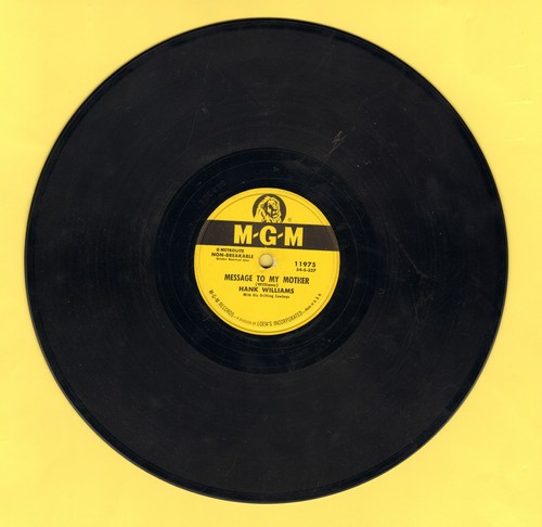 Williams, Hank - Message To My Mother/Mother's Gone (10 inch 78rpm record) - EX8/ - 78 rpm