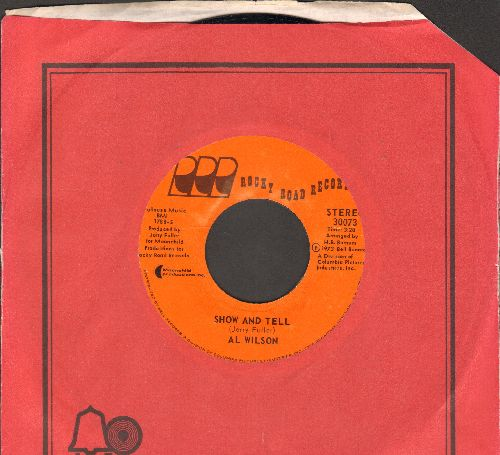 Wilson, Al - Show And Tell/Listen To Me (with Bell company sleeve) - NM9/ - 45 rpm Records