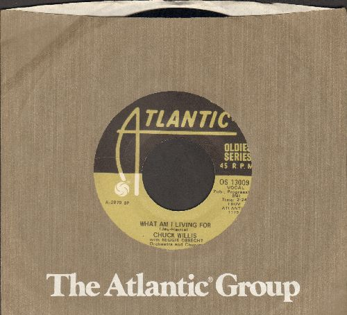 Willis, Chuck - What Am I Living For/Hang Up My Rock And Roll Shoes (re-issue with Atlantic company sleeve) - NM9/ - 45 rpm Records