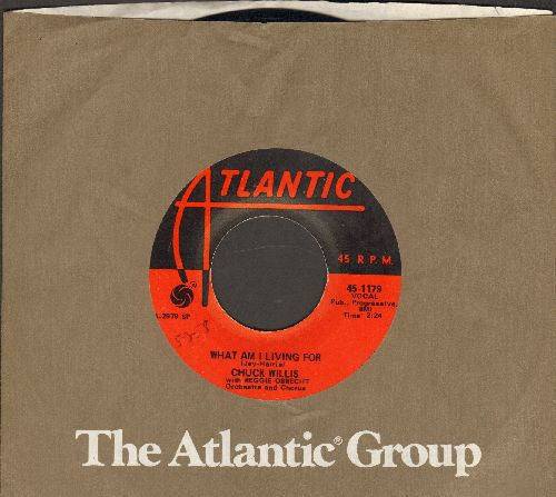 Willis, Chuck - What Am I Living For/Hang Up My Rock And Roll Shoes (1970s pressing with Atlantic company sleeve) - EX8/ - 45 rpm Records