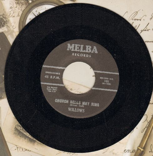 Willows - Church Bells May Ring/Baby Tell Me (authentic-looking re-issue in MINT condition) - M10/ - 45 rpm Records
