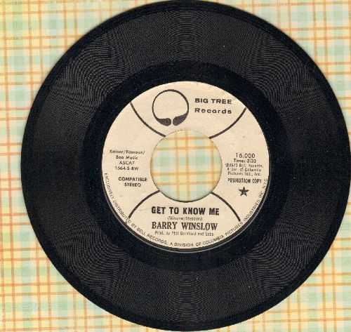 Winslow, Barry - Get To Know Me/Where There's Love There's Fire (DJ advance pressing) - EX8/ - 45 rpm Records