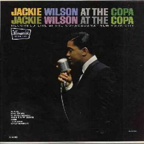 Wilson, Jackie - At The Copa: Tonight, And This Is My Beloved, St. James Infirmary, The Way I Am, A perfect Day (vinyl MONO LP record, multi-color label, NICE condition!) - EX8/EX8 - LP Records