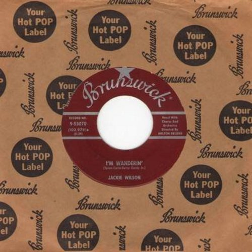Wilson, Jackie - I'm Wanderin'/As Long As I Live (burgundy label with vintage Brunswick company sleeve) - EX8/ - 45 rpm Records