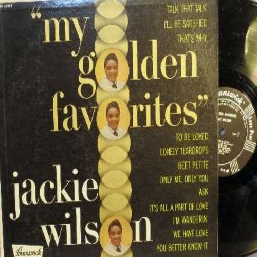 Wilson, Jackie - My Golden Favorites: Reet Petite, To Be Loved, That's Why (I Love You So), We Have Love, Lonely Teardrops, I'll Be Satisfied (vinyl MONO LP record, all black label) - EX8/EX8 - LP Records