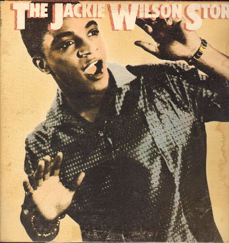 Wilson, Jackie - The Jackie Wilson Story: Reet Petite, To Be Loved, Lonely Teardrops, Whispers (Getting' Louder), Doggin' Around, Am I The Man (2 vinyl STEREO LP records in gate-fold cover, re-issue of vintage recordings) - EX8/VG6 - LP Records