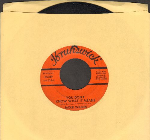Wilson, Jackie - You Don't Know What It Means/Years From Now  - EX8/ - 45 rpm Records
