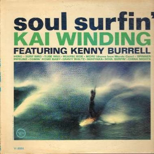 Winding, Kai & Kenny Burrell - Soul Surfin': More, China Nights, Surf Bird, Sukiyaki, Pipeline, Hearse Ride (vinyl MONO LP record) - EX8/EX8 - LP Records