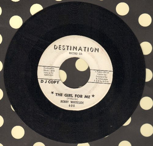 Whiteside, Bobby - The Girl For Me/Misty Skies (RARE DJ advance pressing) - NM9/ - 45 rpm Records