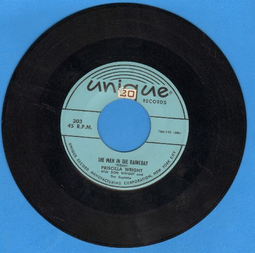 Wright, Pricilla - The Man In The Raincoat/Please Have Mercy (note DIFFERENT B-side!) - EX8/ - 45 rpm Records
