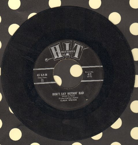 Wilson, Clara - Don't Say Nothin' Bad (About My Baby)/Pipeline (by The Music City Five on flip side) - EX8/ - 45 rpm Records