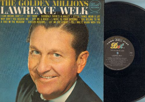 Welk, Lawrence - The Golden Millions: Hey There, Little Things Mean A Lot, Cry Me A River, Sixteen Reasons, You Belong To Me (vinyl MONO LP record) - EX8/EX8 - LP Records