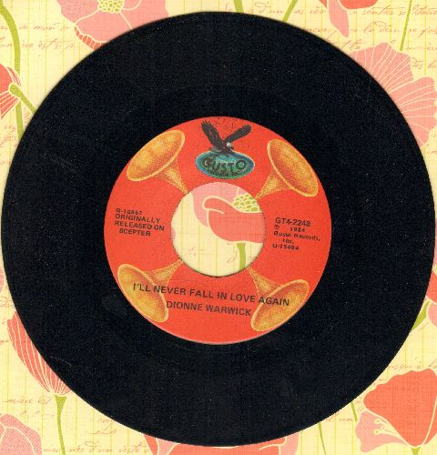 Warwick, Dionne - I'll Never Fall In Love Again/Always Something There To Remind Me (double-hit re-issue) - NM9/ - 45 rpm Records