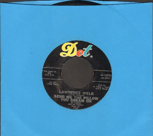 Welk, Lawrence & His Orchestra - Send Me The Pillow You Dream On/Moonlight And Roses (sol) - EX8/ - 45 rpm Records