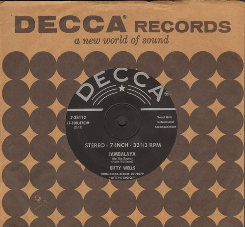 Wells, Kitty - Jambalaya/Half As Much (7 inch 33rpm STEREO record with Decca company sleeve, small spindle hole) - EX8/ - 45 rpm Records