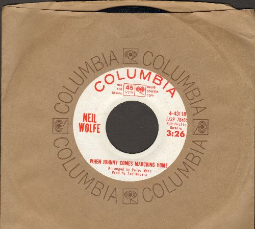 Wolfe, Neil - When Johnny Comes Marching Home/Gospel Waltz (DJ advance pressing with Columbia company sleeve) - NM9/ - 45 rpm Records