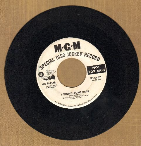Wooley, Sheb - I Won't Come Back/Plenty Of Love (DJ advance pressing) - EX8/ - 45 rpm Records