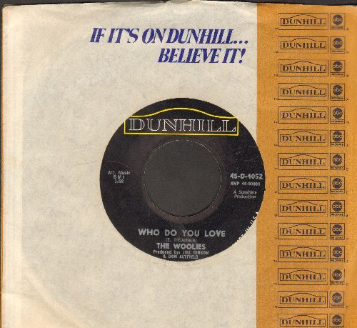 Woolies - Hey Girl/Who Do You Love (with Dunhill company sleeve) - EX8/ - 45 rpm Records