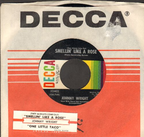 Wright, Johnny - Smellin' Like A Rose/One Little Taco (with Decca company sleeve and juke box label) - NM9/ - 45 rpm Records