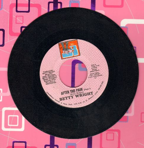 Wright, Betty - After The Pain (Parts 1 + 2) - EX8/ - 45 rpm Records