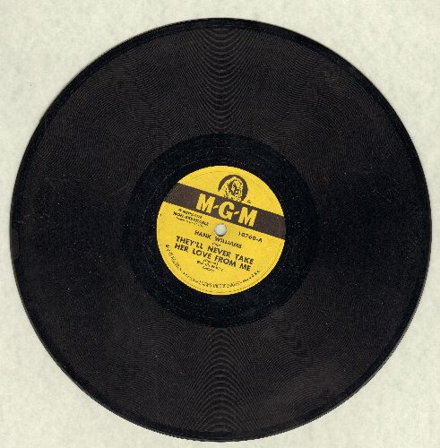 Williams, Hank - They'll Never Take Her Love From Me/Why Should We Try Anymore (10 inch 78 rpm record, NICE condition!) - NM9/ - 78 rpm