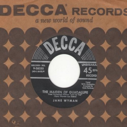 Wyman, Jane - The Maiden Of Guadelupe/Zing And A Little Zong (duet with Bing Crosby) (with vintage Decca company sleeve) - EX8/ - 45 rpm Records