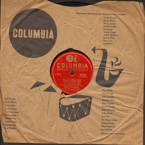 Bauman, Mordy - Yankee Doodle Boy/Give My regars To Broadway (10 inch 78 rpm record with Columbia company sleeve) - VG7/ - 78 rpm