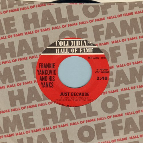 Yankovic, Frankie & His Yanks - Just Because/Blue Skirt Waltz (re-issue) - M10/ - 45 rpm Records